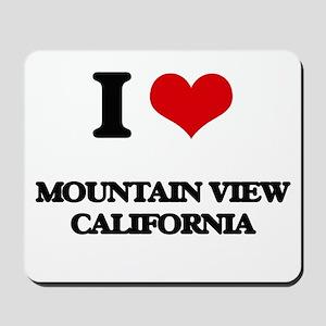 I love Mountain View California Mousepad
