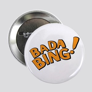 "The Sopranos: Badda Bing 2.25"" Button (10 pack)"