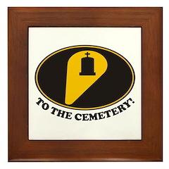 To Cemetery Framed Tile