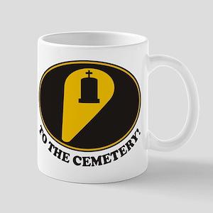 To Cemetery Mug