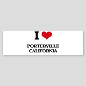 I love Porterville California Bumper Sticker
