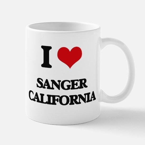 I love Sanger California Mugs