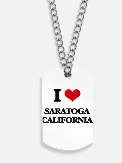 I love Saratoga California Dog Tags