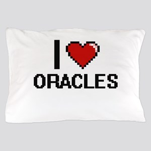 I love Oracles Pillow Case