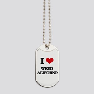 I love Weed California Dog Tags