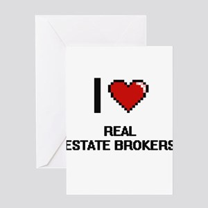 I love Real Estate Brokers Greeting Cards