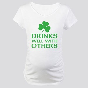 Drinks Well With Others Maternity T-Shirt