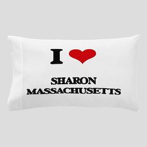 I love Sharon Massachusetts Pillow Case