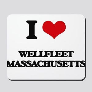 I love Wellfleet Massachusetts Mousepad
