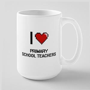 I love Primary School Teachers Mugs