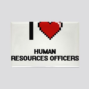 I love Human Resources Officers Magnets