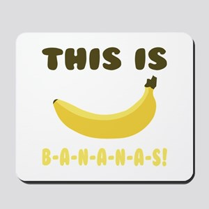 This Is Bananas Mousepad