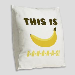 This Is Bananas Burlap Throw Pillow