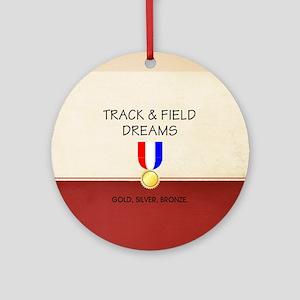 Track & Field Dreams Round Ornament