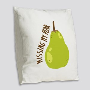 Missing My Pear Burlap Throw Pillow