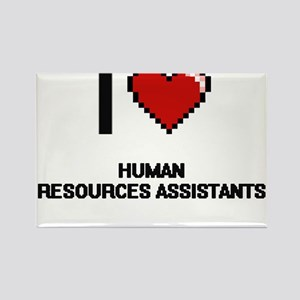 I love Human Resources Assistants Magnets