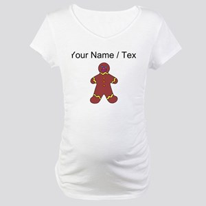Ginger Bread Man (Custom) Maternity T-Shirt