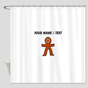 Ginger Bread Boy (Custom) Shower Curtain
