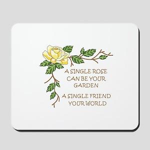 A SINGLE ROSE... Mousepad