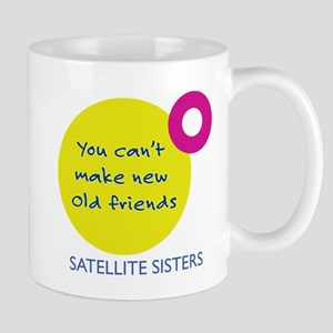 You can't make old new friends Mugs