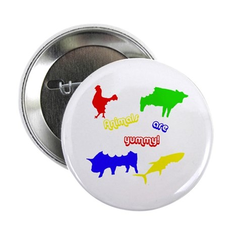 Animals are yummy! Button