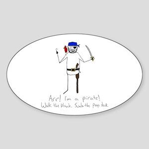 I'm a pirate! Oval Sticker