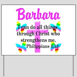 PHILIPPIANS 4:13 Yard Sign