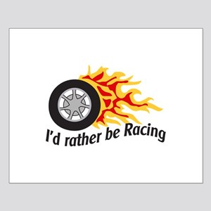 ID RATHER BE RACING Posters