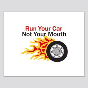 RUN CAR NOT MOUTH Posters