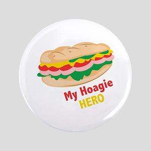"Hoagie Hero 3.5"" Button"