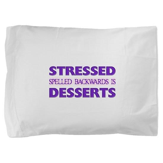 FIN-stressed-backwards-desserts.png Pillow Sham