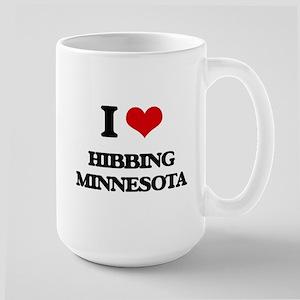I love Hibbing Minnesota Mugs