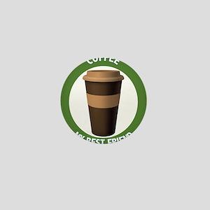 Coffee: My Best Friend Mini Button