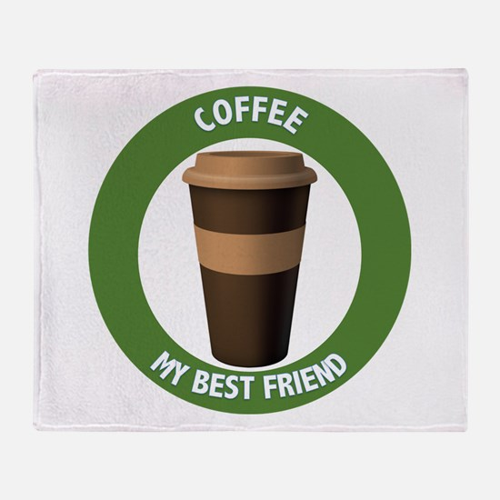 Coffee: My Best Friend Throw Blanket