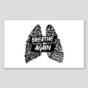 We Will Breathe Again Sticker
