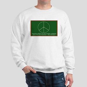 Montessori Peace Quote Sweatshirt