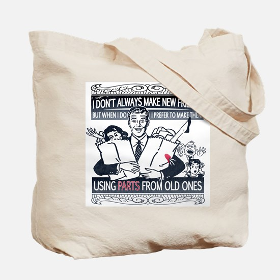 I don't always Tote Bag