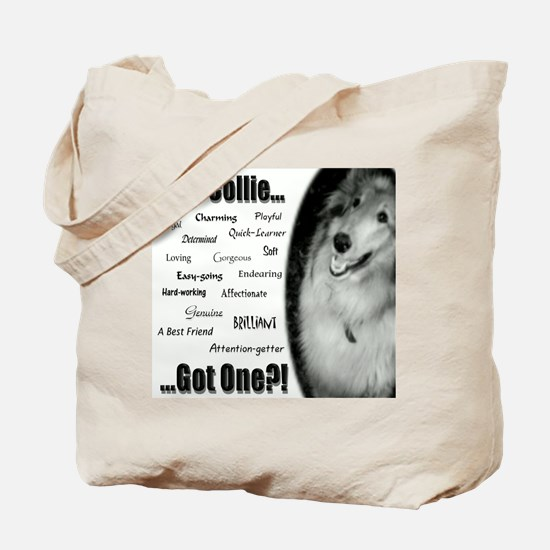 """""""The Collie.. Got One?"""" Tote Bag"""