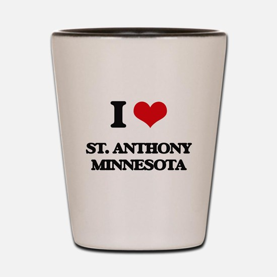 I love St. Anthony Minnesota Shot Glass
