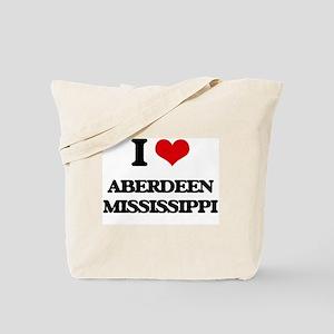 I love Aberdeen Mississippi Tote Bag