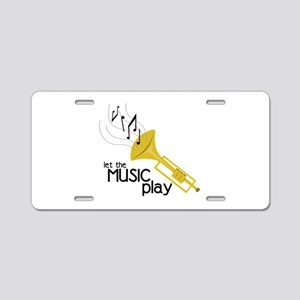 Let the Music Play Aluminum License Plate