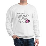 Mother's Day Sweatshirt