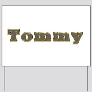 Tommy Gold Diamond Bling Yard Sign