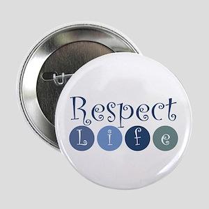 """Respect Life 2.25"""" Button"""