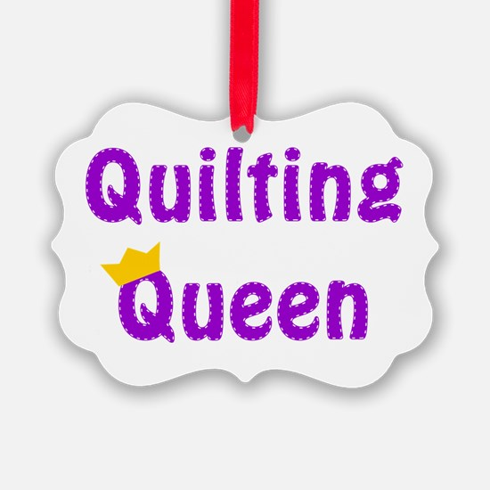 Queen of Quilting Ornament