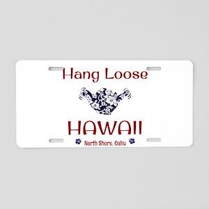 Hang Loose Hawaii Aluminum License Plate