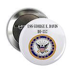 "USS GEORGE E. DAVIS 2.25"" Button"