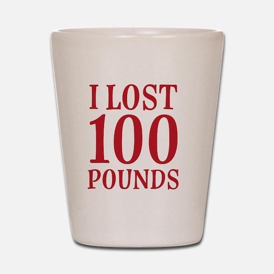 I Lost 100 Pounds Shot Glass