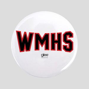 "Glee WMHS 3.5"" Button"