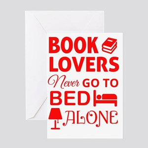 Book Lovers Never Alone Greeting Card